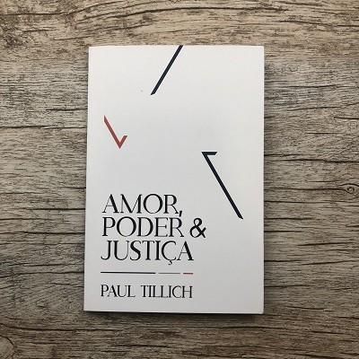 Livro - Amor, Poder e Justiça - Paul Tillich