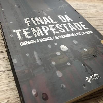 Livro - Final Da Tempestade / Deive Leonardo