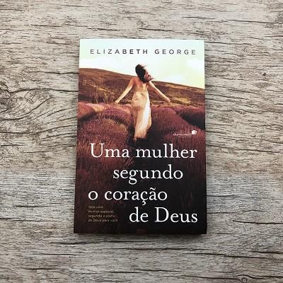 Livro - Uma Mulher Segundo O coração de Deus