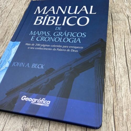 Manual Bíblico de mapas, gráficos e cronologia - John A. Beck
