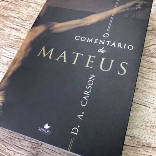 O Comentário de Mateus | D. A. Carson