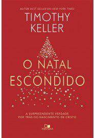 O Natal Escondido | Timothy Keller