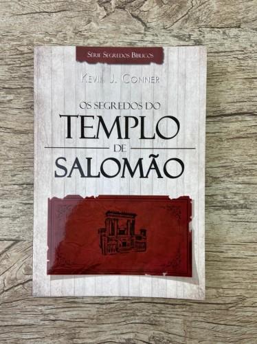 Os Segredos do Tabernáculo de Salomão - Kevin J. Conner