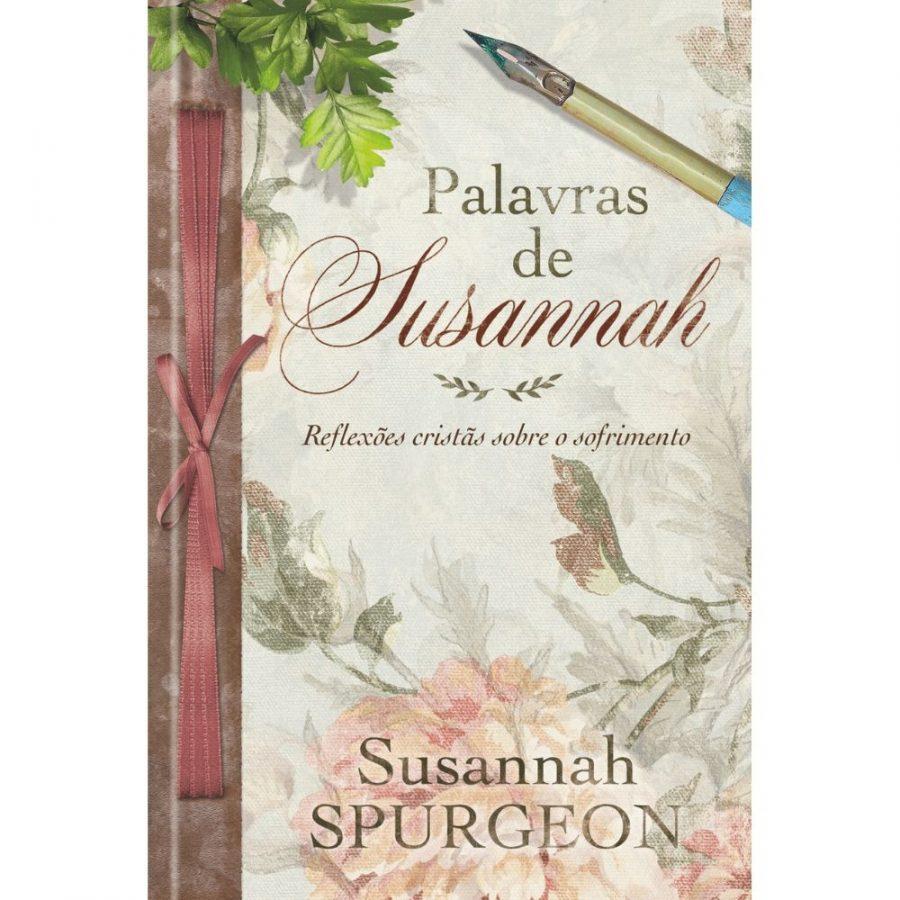 Palavras De Susannah – Reflexões Cristãs Sobre O Sofrimento