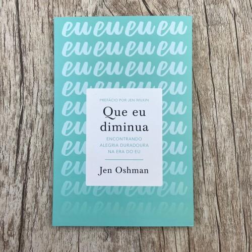 Que eu diminua - Jen Oshman
