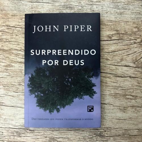 Surpreendido Por Deus - John Piper