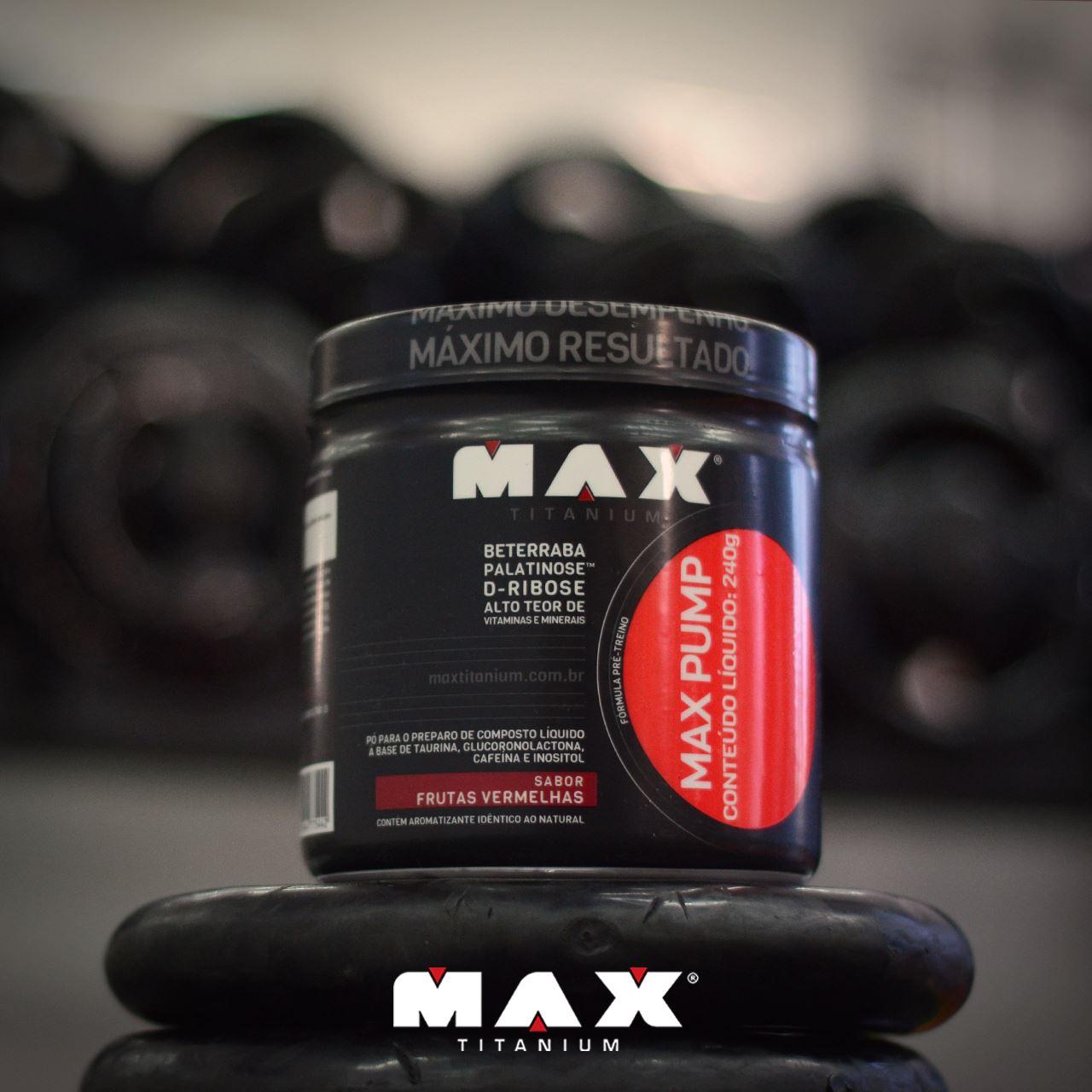 MAX PUMP FRUTAS VERMELHAS 240G - MAX TITANIUM