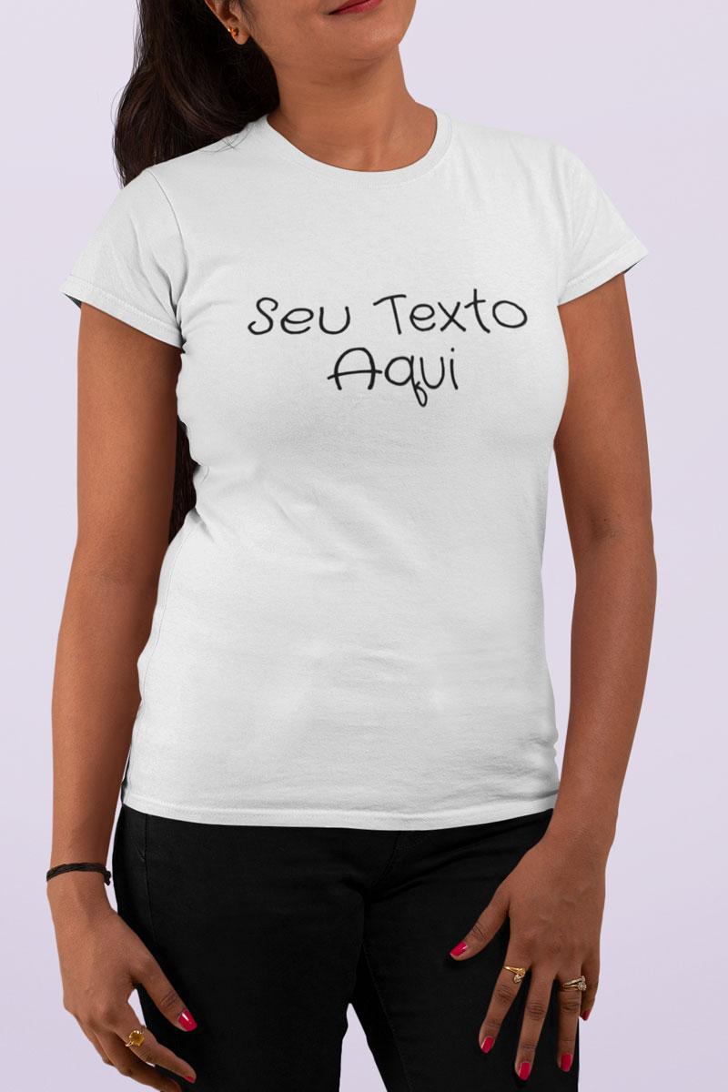 Camiseta Branca 100% Algodão 30.1 Com Texto Personalizado Em Estampa Digital De Alta Resolução - Confira Desconto Progressivo no Atacado