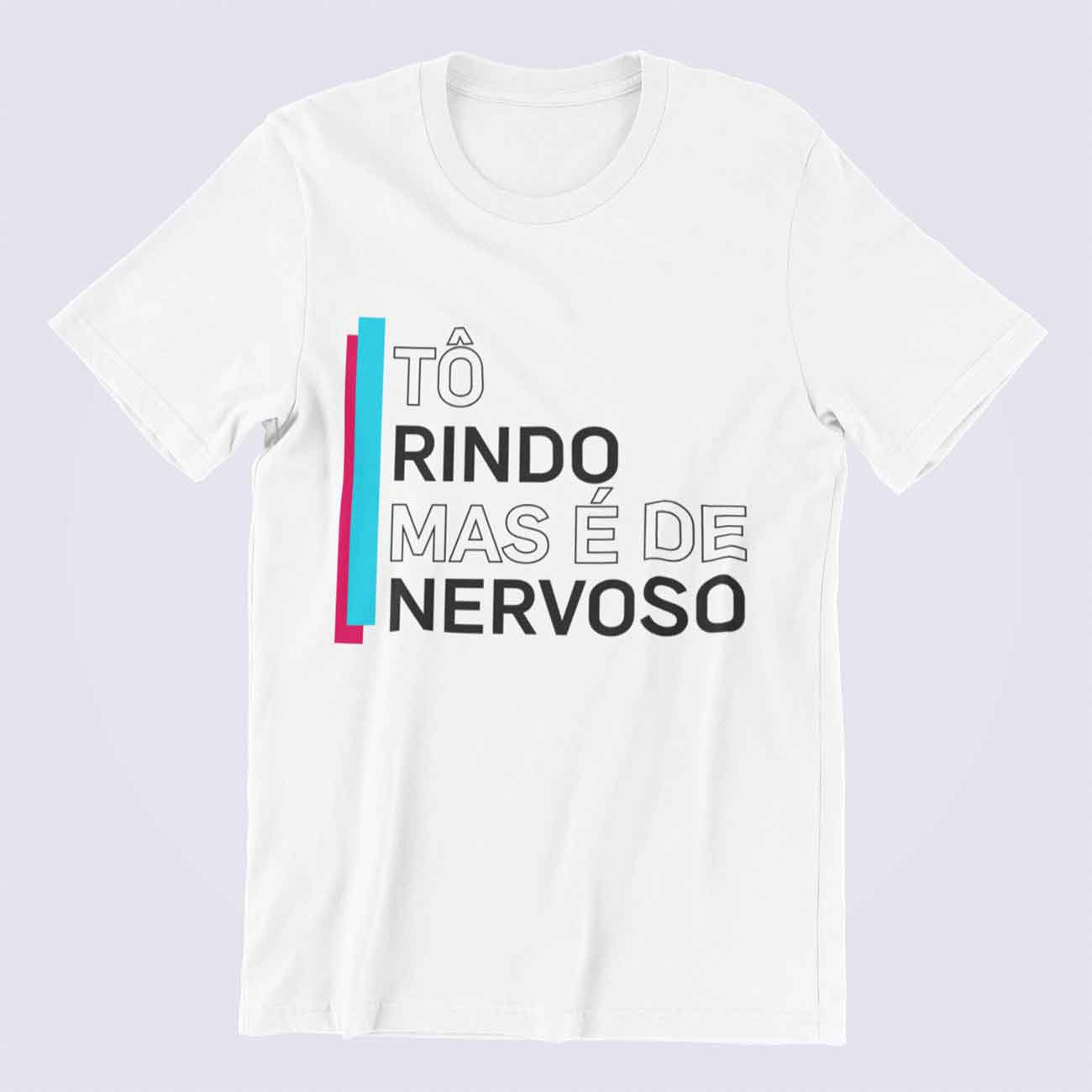 Camiseta Masculina Rindo De Nervoso