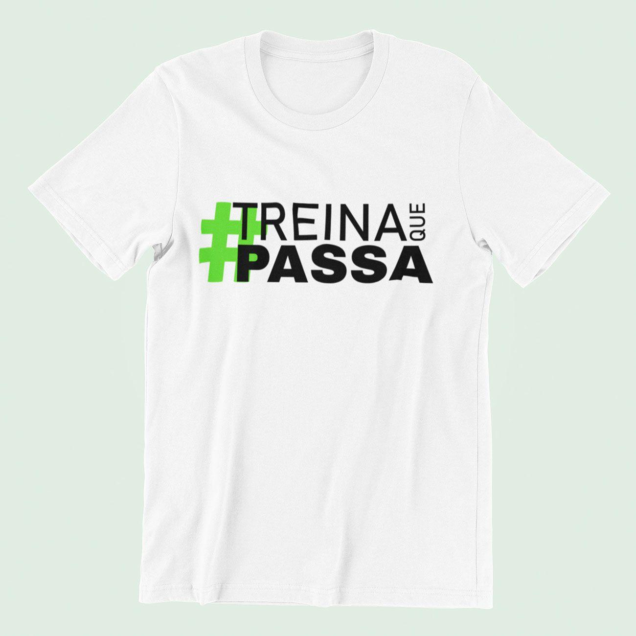 Camiseta Masculina Treina Que Passa