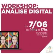 Workshop 3 - Análise Digital - ONLINE E AO VIVO - 7 Junho