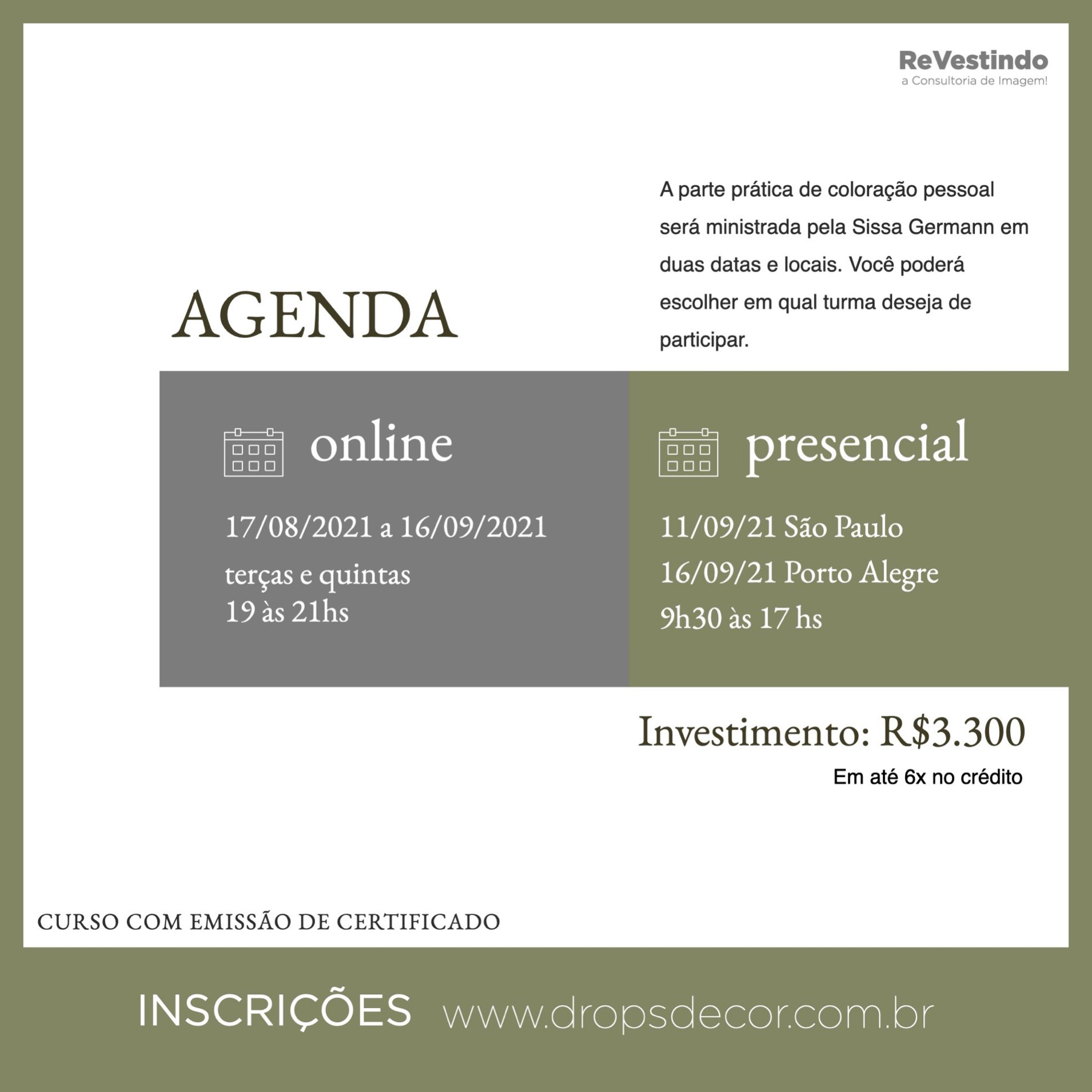 Curso de Formação em Consultoria de Imagem - TEORIA ONLINE - PRÁTICA PRESENCIAL - SÃO PAULO E PORTO ALEGRE