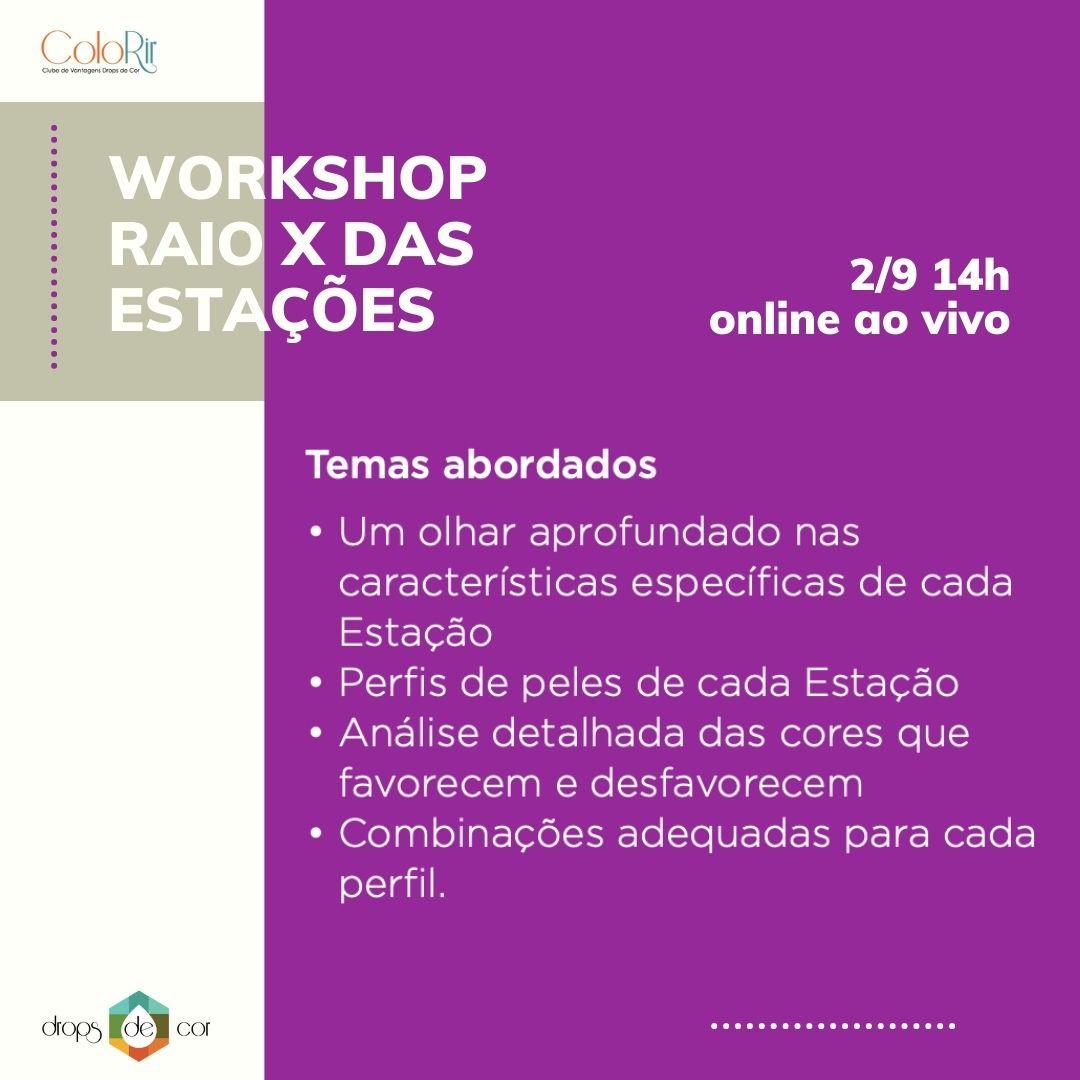 Workshop -Raio X das Estações - ONLINE E AO VIVO - 2 de setembro
