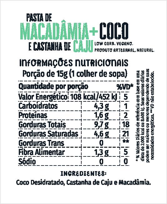 Pasta de Macadâmia + Coco e Castanha de Caju 500g