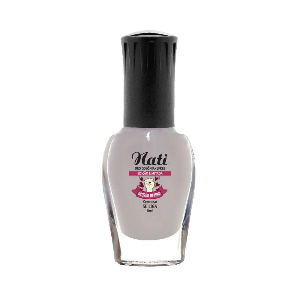 Esmalte Coleção Acorda Menina - Se Liga - 8ml - Nati