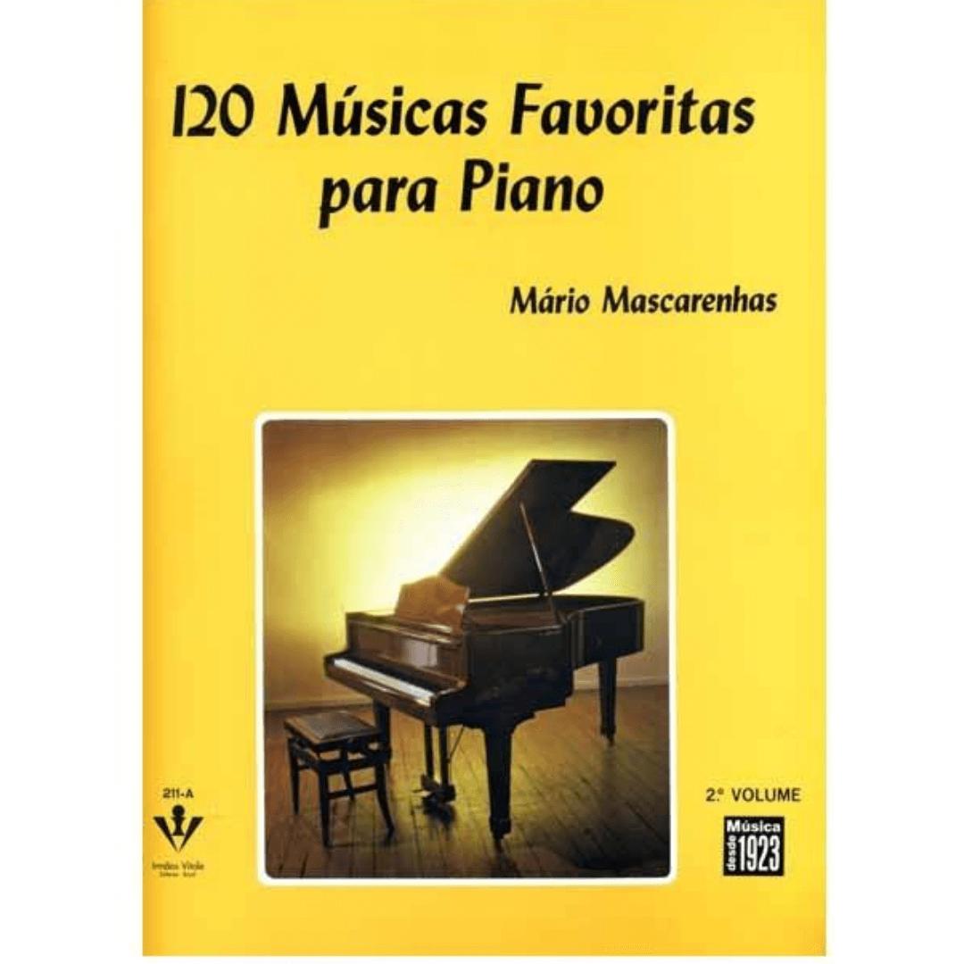120 MÚSICAS FAVORITAS PARA PIANO - Volume 2 - Mário Mascarenhas - 211A