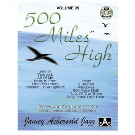 500 Miles High - Volume 95 - Jamey Aebersold Jazz V95DS