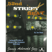 52nd Street Beat by Joe Hunt: In Depth Profiles of Modern Jazz Drummers 1945-1965