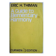A Guide To Elementary Harmony - Eric H. Thiman - Curwen Edition C08348