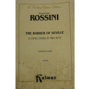 A kalmus Classic Edition - Gioachino ROSSINI The Barber of Seville - A Comic Opera In Two Acts