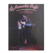 Acoustic Café ( Café acústico ) 15 Note - For - Note Transcriptions for guitar