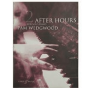 After Hours for Solo Piano, Pam Wedgwood - Book 2