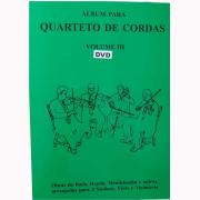 Álbum para Quarteto de Cordas Volume 3 - DVD Nelson M. Gama