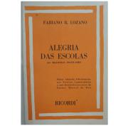 ALEGRIA DAS ESCOLAS 133 Melodias Escolares - Fabiano R. Lozano - RB0373