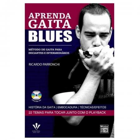 Aprenda Gaita Blues Método De Gaita Para Iniciantes e Intermediários (inclui CD) Ricardo Parronchi - 407M