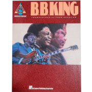 B.B. King - Authentic Transcriptions With Notes & Tablature - Guitar HL00660050