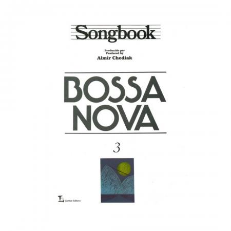 Bossa Nova - Songbook - Vol. 3 - Produzido por Almir Chediak - SBBN3