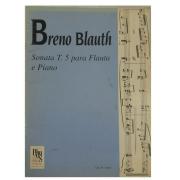 Breno Blauth Sonata T. 5 para Flauta transversal e Piano - 03LUDUS