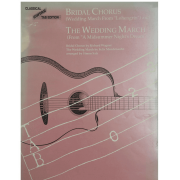 "Bridal Chorus ( Wedding March From "" Lohengrin"" ) and The Wedding March 5895BGTX"