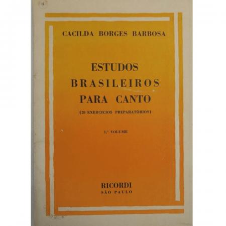 Cacilda Borges Barbosa - Estudos Brasileiros para Canto ( 20 Exercícios preparatórios ) Vol. 01 BR2740