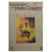 Cancioneiro de Viola Caipira Volume 1 - Rui Torneze - 0305A