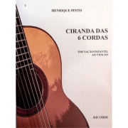 Ciranda das 6 Cordas Iniciação Infantil ao Violão - Henrique Pinto - RB0630