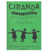 CIRANDA DOS DEZ DEDINHOS - Maria Aparecida Vianna e Carmen Xavier - RB0015