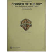 "Corner Of The Sky From the Broadway Musical "" Pippin"" Words and Music by Stephen Schwartz BMS00005"