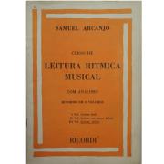 CURSO DE LEITURA RÍTMICA MUSICAL com análises - Vol. 3 Samuel Arcanjo - RB0076