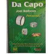 DA CAPO PERCUSSÃO - Joel Barbosa Método Elementar para o Ensino Coletivo ou individual instr. Banda