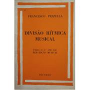 DIVISÃO RÍTMICA MUSICAL para 3º Ano de Percepção Musical - Francesco Pezzella - RB0203
