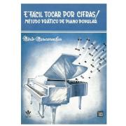 É fácil tocar por cifras! Método prático de piano popular Mário Mascarenhas 329m