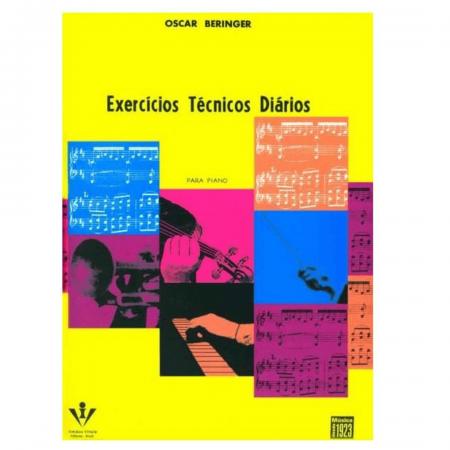 EXERCÍCIOS TÉCNICOS DIÁRIOS para Piano - Oscar Beringer - 006M