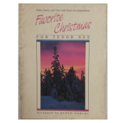 FAVORITE CHRISTMAS FOR TENOR SAX - SOLOS, DUETS AND TRIOS WITH PIANO ACCOMPANIMENT ( Sax Tenor )