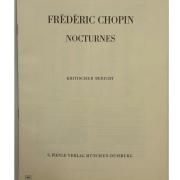 Frédéric Chopin Nocturnes - Kritischer Bericht - G. Henle Verlag Munchen - Duisburg - 203