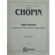 Frederic CHOPIN Three Rondos From the First, Critically Revised, Complete Edition for Piano K03339