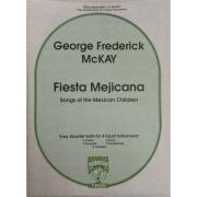 George Frederick McKAY - Fiesta Mejicana - Songs of the Mexican Children