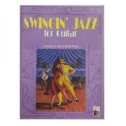 Guitar Songs: Swingin' Jazz for Guitar Arranged by Jerry Silverman