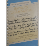 Harmony in the Kitchen (The Musicians Cookbook): Favorite Recipes of Musical Celebrities