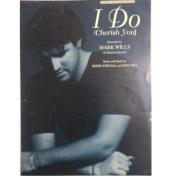 I Do ( Cherish You ) Recorded by Mark Wills on Mercury Records PV9867